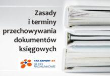 Przechowywanie dokumentów księgowych – najważniejsze zasady i terminy